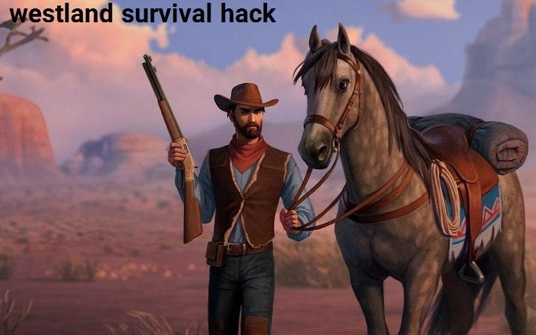 Westland Survival Hack